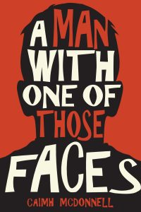 A Man With One of Those Faces Final cover